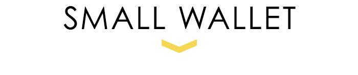 小さい財布 SMALL WALLET