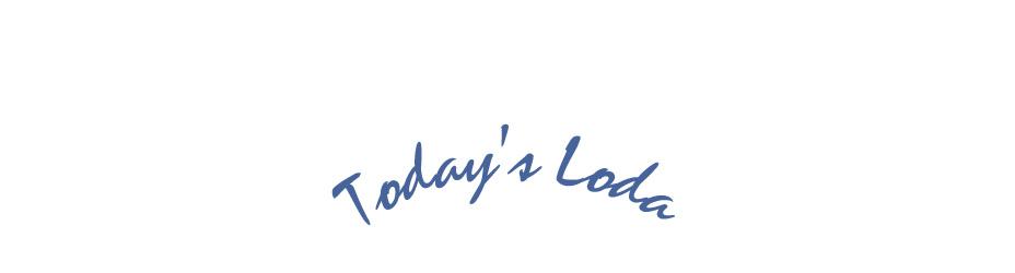 Today's Loda